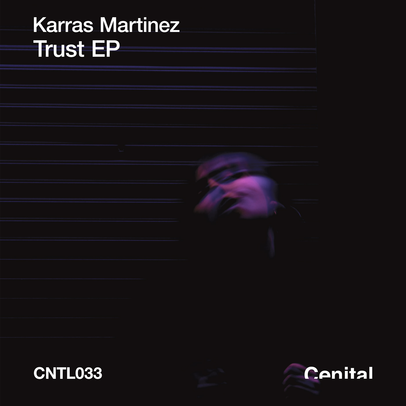Karras Martinez - Trust [CNTL033]